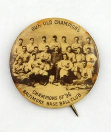 1896 Baltimore Orioles Pin Back Celluloid Button