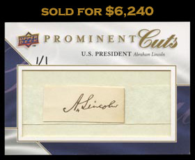 2009 UD Prominent Cuts Abraham Lincoln Signature Cut Card - 1 of 1!