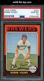 Incredible 1975 Topps Baseball #223 Robin Yount Rookie PSA GEM MINT 10!