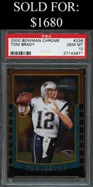 2000 Bowman Chrome Football #236 Tom Brady Rookie - PSA Gem Mint 10