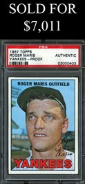 1967 Topps Baseball #45 Roger Maris Yankees Proof - PSA Authentic