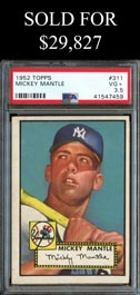 1952 Topps Baseball #311 Mickey Mantle Rookie from Recent Find - PSA VG+ 3.5
