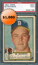 1952 Topps #407 Eddie Mathews Rookie Baseball Card PSA VG 3