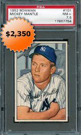 1952 Bowman Baseball Card #101 Mickey Mantle Graded PSA NM+ 7.5