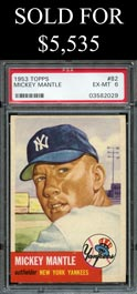 1953 Topps Baseball #82 Mickey Mantle - PSA EX-MT 6