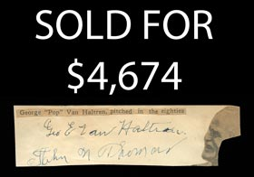 Ultra Rare 19th Century Player George Van Haltren Signed Cut, One of Only Four Examples Known - JSA Full LOA