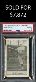 1921 E220 National Caramel Babe Ruth - PSA Good 2