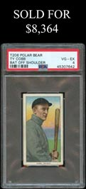 T206 White Borders Ty Cobb (Bat Off Shoulder) with Polar Bear Back - PSA VG-EX 4