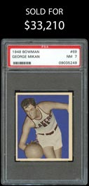 1948 Bowman Basketball #69 George Mikan Rookie High Number - PSA NM 7