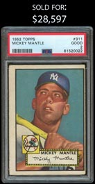1952 Topps Baseball #311 Mickey Mantle Rookie High Number - PSA Good 2