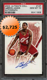 2003-04 Ultimate Collection #127 LeBron James Certified Autograph Basketball Card #/250--PSA 10