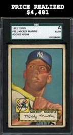 1952 Topps Baseball #311 Mickey Mantle Rookie—SGC Authentic